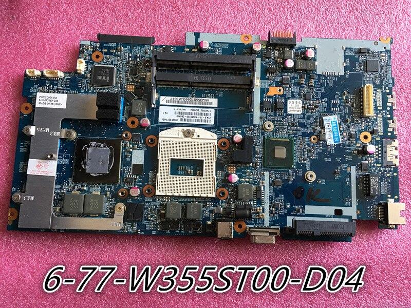 Carte Mère POUR ordinateur portable Hasee k650c K650S K660E W350S W355 6-71-W35S0-D04 6-77-W355ST00-D04 100% TESTÉ OK