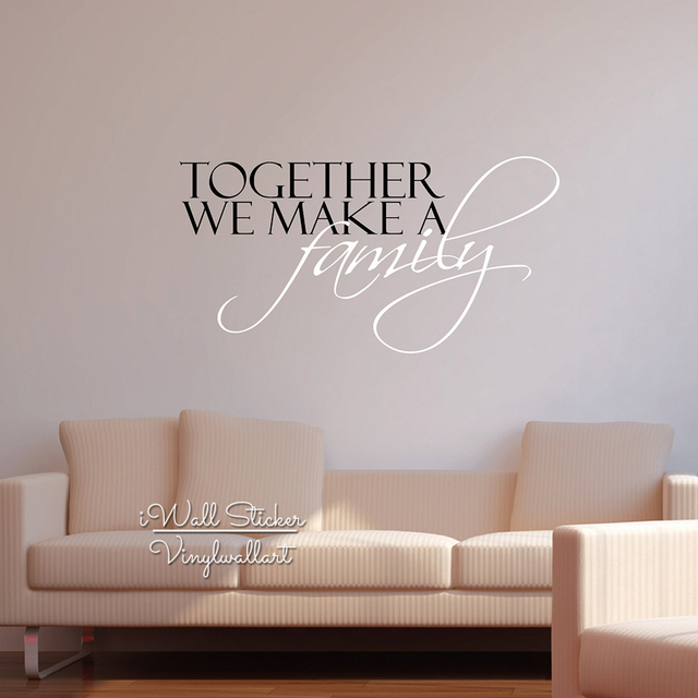 Family Quote Wall Sticker Cut Vinyl Together We Make A Family Removable  Home Quote Wall Decal