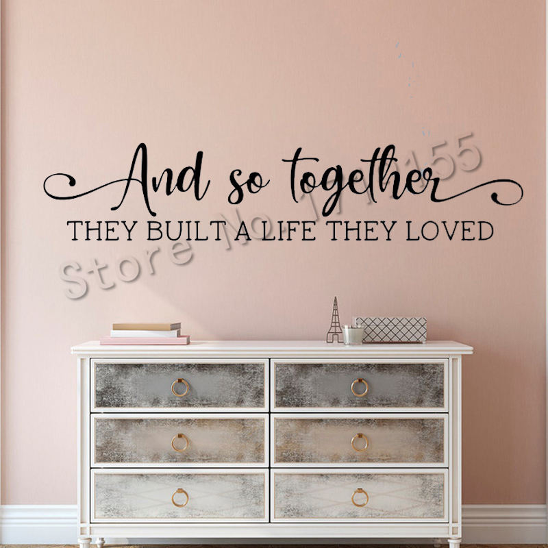 Wedding Wall Sticker And So Together They Built A Life They Loved Vinyl Wall Decal Romance Bedroom Wedding Signs Gift Muralzw467 Wall Stickers Aliexpress