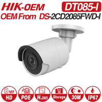 Hikvision OEM 8MP IP Camera DT085 I OEM from DS 2CD2085FWD I Bullet network CCTV Camera Updateable POE WDR POE SD Card Slot