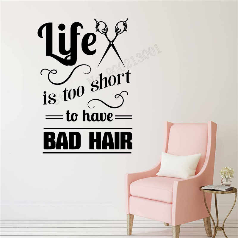 0a72d8e5fbd Detail Feedback Questions about Hair Salon Wall Sticker Vinyl Art  Removeable Poster Life Is Too Short Room Decor Hairdresser Stylist Mural  Poster LY813 on ...