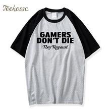 c7772a2f7dcd Raglan Shirt Men Gamers Don t Die They Respawn Printed Mens T Shirt Funny  Novelty Cod PS4 XBOX Tshirt 2018 Summer O Neck Shirts