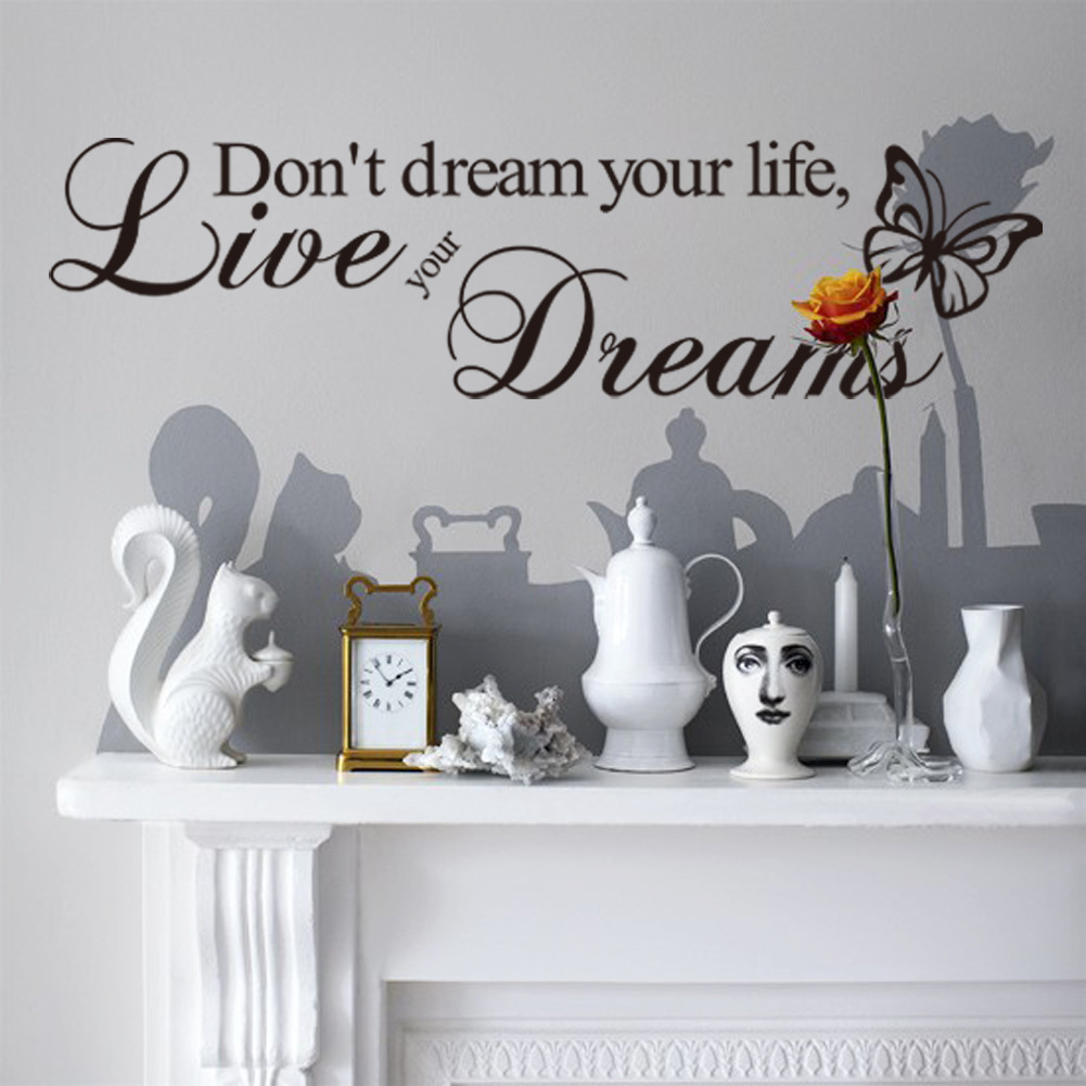DIY Donu0027t Dream Your Life Quotes Wall Stickers Removable Living Room Poster  Vinyl Decoration Decal Window Home Decor Wallpaper Mural