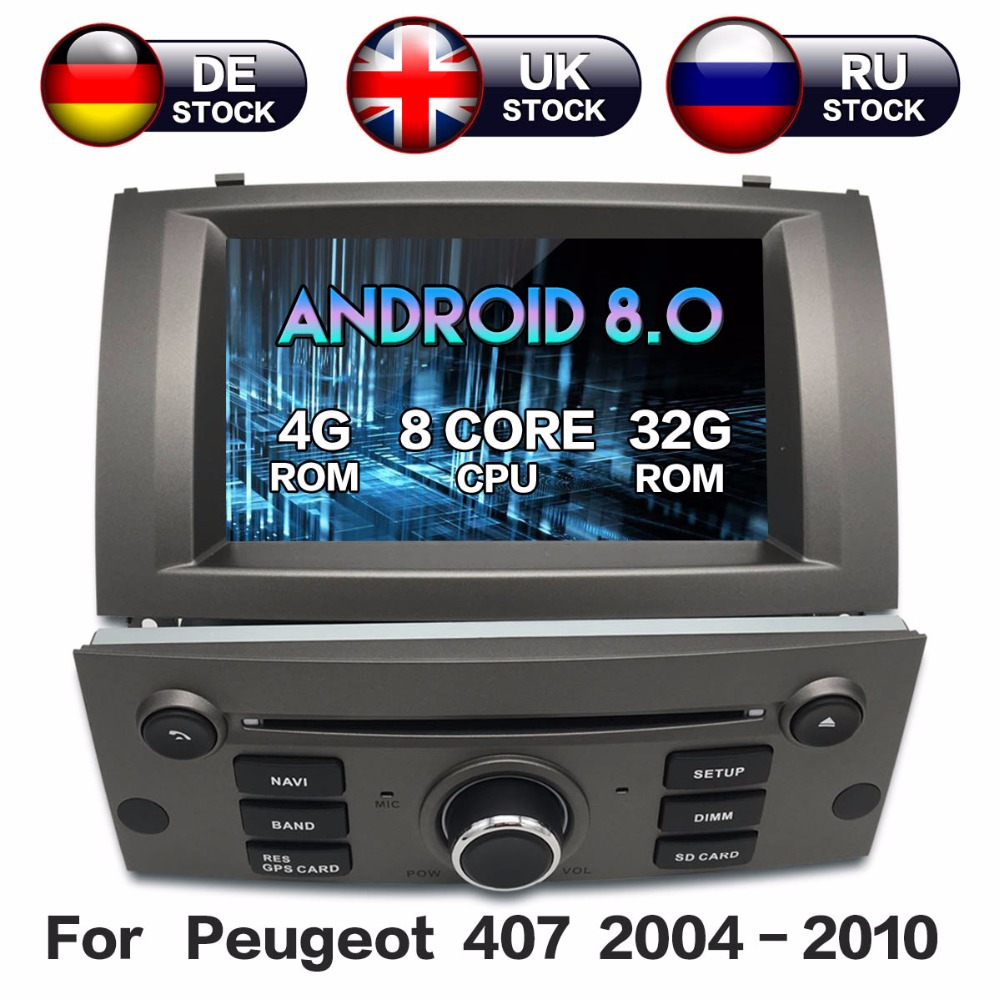 Android 8 8 Core RAM 4GB ROM 32GB For Peugeot 407 2004-2010 Car GPS Navi Radio Screen For peugeot 407 gps android Display