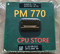 For lntel CPU  PM 770 CPU 2M Cache/2.13GHz/533/Dual-Core Socket 479Laptop processor PM 770 (working 100% Free Shipping)