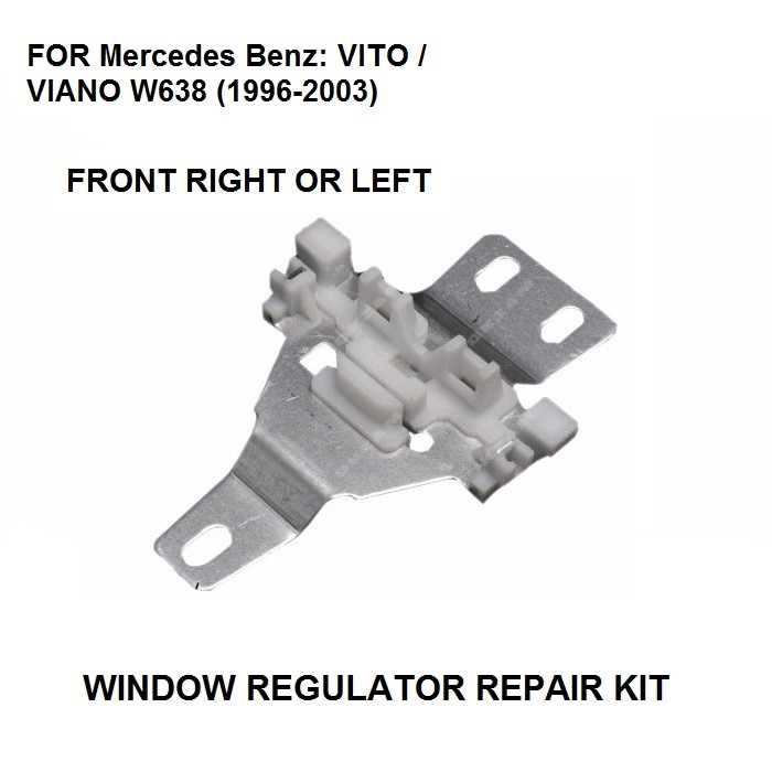 FOR WINDOW REGULATOR REPAIR METAL SLIDER FOR MERCEDES VITO W638 FRONT LEFT OR  RIGHT 1996-2003