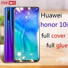 Tempered Glass For Huawei Honor 10i Screen Protector film 9H 2.5D Full Glue Cover Mofi Original Premium HRY-LX1T
