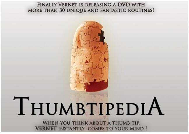 2016 Thumbtipedia By Vernet-Magic Tricks