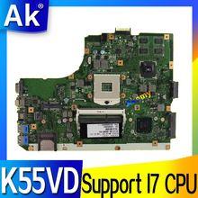 AK K55VD материнская плата для ноутбука ASUS K55VD K55A A55VD F55VD K55V K55 Тесты Оригинал материнская плата Поддержка для I7 Процессор