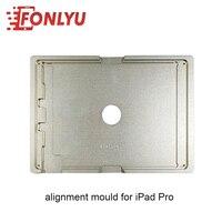 Novo ipad pro (9.7) molde de reparo de molde de alinhamento de estratificação lcd