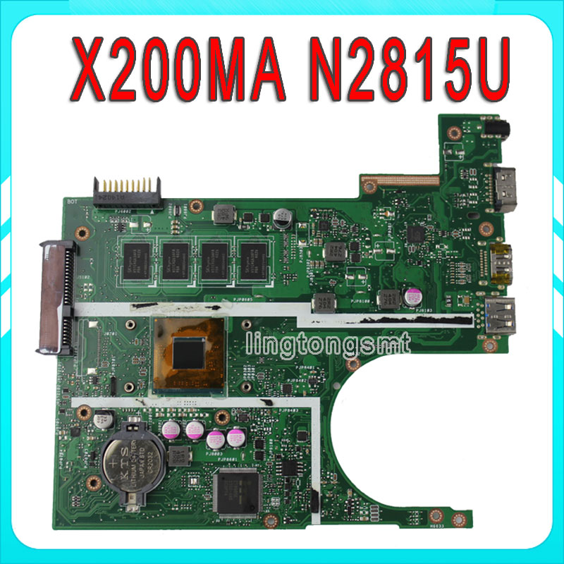 for ASUS X200MA latop motherboard Non-integrated N2815U REV2.1 X200MA 2GB Mainboard DDR3 90NB04U1-R00030 Tested Work k73ta for asus k73t x73t k73ta k73tk r73t latop motherboard rev 1a qbl70 la 7553p hd7670m 1gb mainboard 100% tested ok