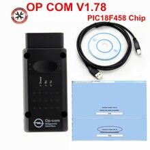2018 caliente OPCOM 1,78 para Opel escáner de diagnóstico OP COM V1.78 CANBUS OP-COM OBD2 Super escáner con PIC18F458 Chip