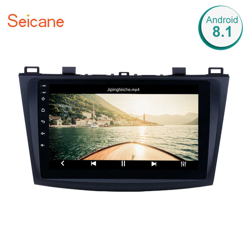 Seicane Android 9.0  Car GPS Navigation Radio Multimedia Player for 2009 2010 2012 MAZDA 3 Touch Screen support Bluetooth wifi
