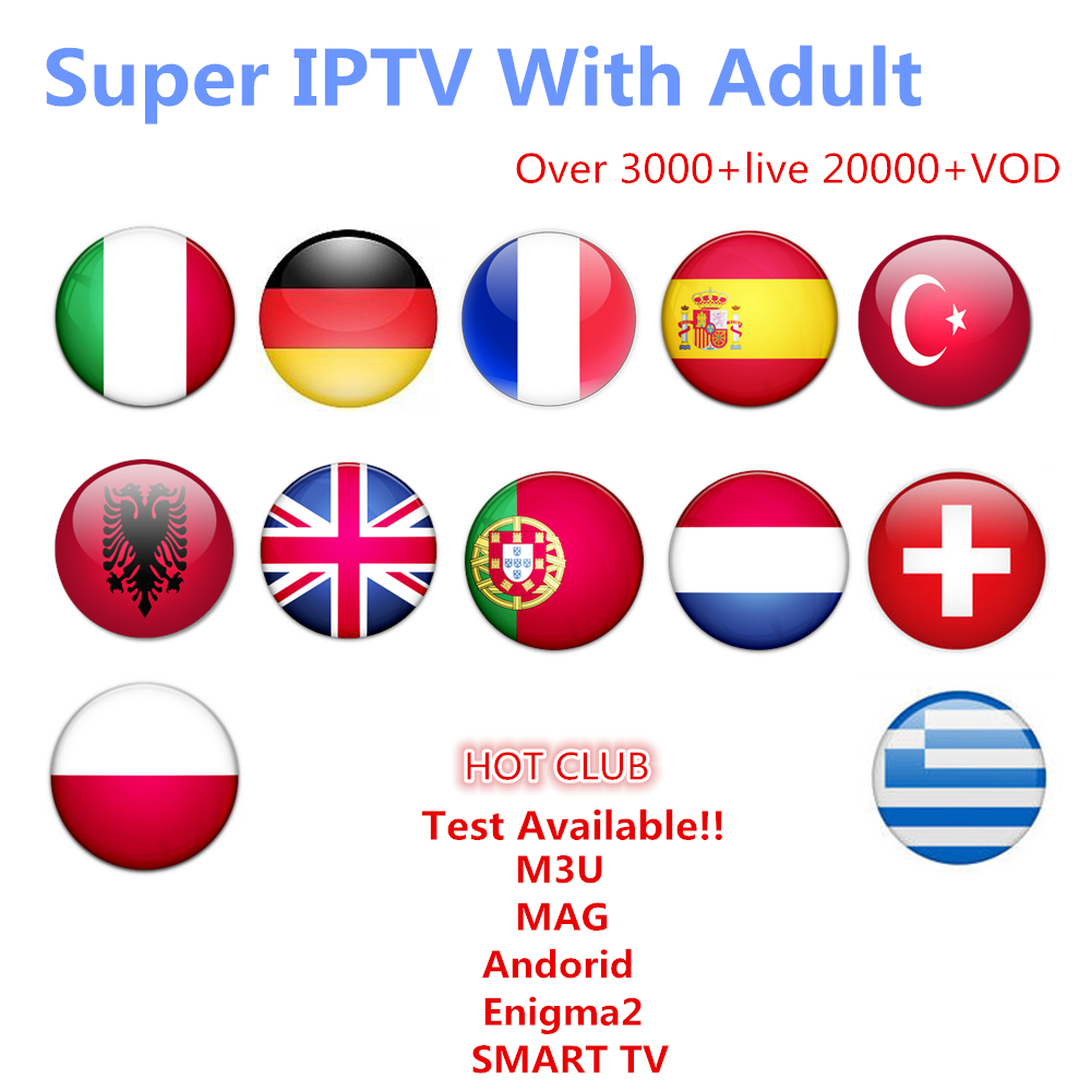 Super IPTV Italy Albania Germany UK Turkey Spain 3000+Live 20000+VOD Hotclub Adult xxx Channel Smart TV Android MAG M3U Enigma2