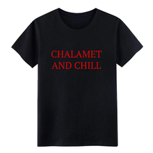 chalamet and ch ill t shirt Design Short Sleeve plus size 3xl Original Anti-Wrinkle Building summer