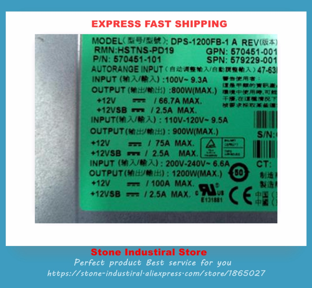 DPS-1200FB-1 A 570451-101 579229-001 570451-001 1200W for DL580G7 power server power