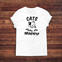 Cats Make Me Happy T Shirt,Cat Owner,Crazy Cat Lady,Cats T-Shirt,Gift For Her New T Shirts Funny Tops Tee New Unisex Funny Tops ppk30 cq owner gde t happy healt pet