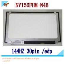 NV156FHM N4B للألعاب 144 هرتز القرار IPS 1920X1080 شاشة الألعاب 30 دبوس EDP واجهة NV156FHM N4B BOE0726