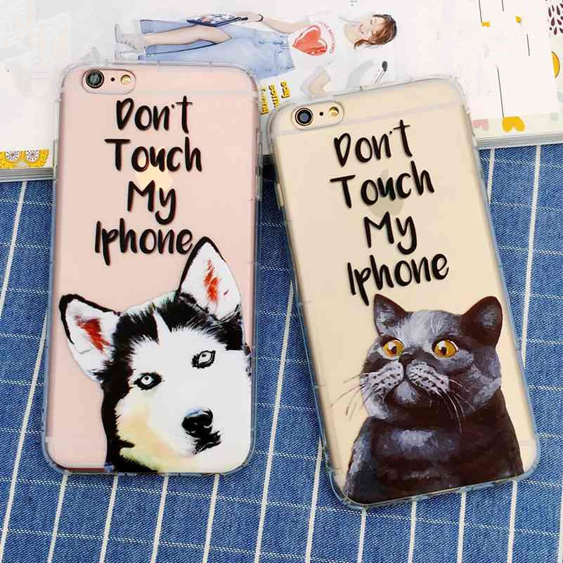 Cute Dog Cat Don't Touch my Phone Pattern Phone Case For iPhone 7 7Plus 6 6S Plus Soft TPU Crystal Back Cover Capa Coque Fundas