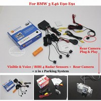 Liislee For BMW 3 E46 E90 E91 Car Parking Sensors + Rear View Back Up Camera = 2 in 1 Visual / Alarm Parking System