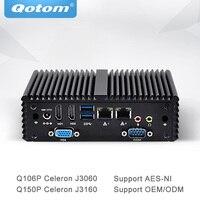 Qotom мини ПК с AES NI Quad Core Celeron J3060 J3160 процессор безвентиляторный Тонкий клиент коробочку Dual Gigabit NIC PC q106P/Q150P