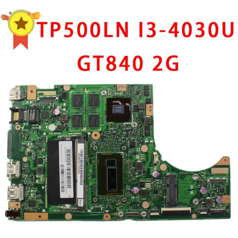Laptop Motherboard for ASUS TP500LN i3 cpu GT840 REV2.0 NVIDIA N15S-GT-S-A2 Fully Tested Working Well Non-Integrated Mainboard new laptop motherboard x550cc x550ca onboard i5 cpu for asus non integrated fully tested good price free shipping
