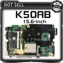 K50AB Laptop Motherboard For ASUS K40AF K40AB K40AD K50AF K50AD Mainboard REV 1.3 15.6-inch Support 2007u 512m Graphics Card