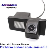 Liandlee For Micro Rexton I 2006~2011~2018 Car Reverse Parking Camera Backup Rear View / SONY CCD Integrated Nigh Vision