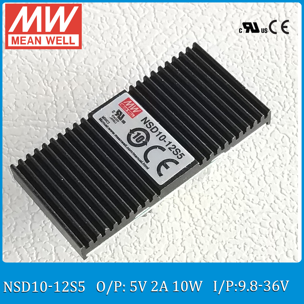 Original Meanwell isolated dc dc converter 12V to 5V NSD10-12S5 Input 9.8-36VDC ouput 2A 10W 5V mean well regulated dc converter  dc dc converter 12v to 24v 5amax 120w for cars non isolated