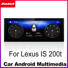 Car Android Radio GPS Multimedia player For Lexus IS 200t 2013-2019 stereo HD Screen Navigation Navi Media