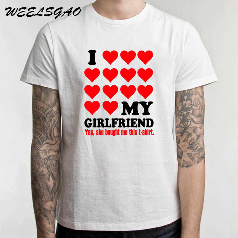 I LOVE MY GIRLFRIEND Letters Print Men T Shirt Casual Funny Tshirts for Man Top Tee Hipster