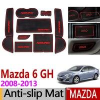 for Mazda 6 2008~2013 GH Anti Slip Rubber Cup Mats Gate Slot Mat 2009 2010 2011 2012 Sedan Wagon Accessories Sticker Car Styling
