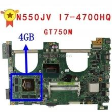 N550JV i7 4700HQ gt750m 4GB motherboard For Asus N550JK G550JK Q550J Q550J G550J N550J N550JX laptop