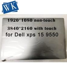 Оригинальный сенсорный ЖК экран 15,6 дюйма в сборе для XPS 15 9550 9560 M5510, сенсорный ЖК экран в сборе для UHD 3840x2160 FHD 1920