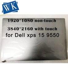 """Original 15.6 """"montagem da tela de toque lcd para xps 15 9550 9560 m5510 montagem da tela de toque lcd uhd 3840x2160 fhd 1920"""