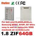 Kingspec ssd 1.8 дюймов ZIF 2 CE Твердотельный Накопитель диск HD 1.8 SSD 64 ГБ HDD Жесткий Диск для dell mini12, d420, d430, xt, htc9500