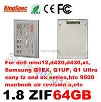 Kingspec ssd 1.8 inch ZIF 2 CE Solid State Drive Disk HD 1.8 SSD 64GB HDD Hard Drive for dell mini12,d420,d430,xt,htc9500