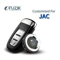 Fuzik Keyless Go Smart Key Автозапуск с дистанционным управлением запуска кнопочный для JAC S5 S2 S3 M4 iEV5 M3 EV4 EV3 EV7
