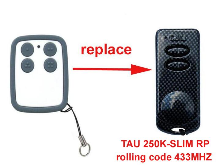 2pcs TAU 250K-SLIM RP 433Mhz rolling code replacement remote control key fob free shipping top quality replacement remote for beninca to go2wv remote control 433mhz rolling code free shipping