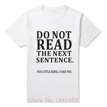 5d1abefd New Summer Funny Do Not Read The Next Sentence T Shirts Men Joke GIFT T-
