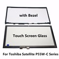 "New For Toshiba Satellite P55W-C L55W-C Series P55W-C5316 P55W-C5317 P55W-C5200D 15.6"" Touch Screen Glass Digitizer Panel+ Bezel"