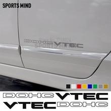 1 זוג DOHC VTEC מדבקות מדבקת רכב גרפי מכוניות רכב סטיילינג עבור הונדה סיוויק Si אקורד JDM אביזרים חיצוניים