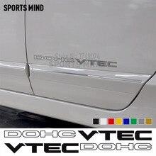1 paar DOHC VTEC AUFKLEBER AUFKLEBER FAHRZEUG GRAFIK Autos Auto Styling Für Honda Civic Si Accord JDM Außen Zubehör