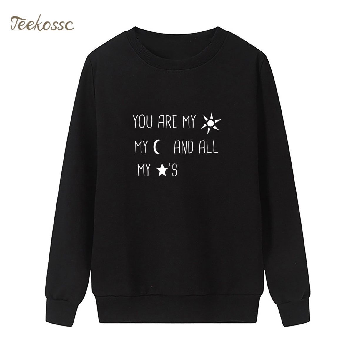 You Are My Sun My Moon And All My Stars Sweatshirt Print Hoodie 2018 Winter Autumn Women Lasdies Pullover Loose Sweet Sportswear