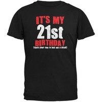 Nouveauté Design Hommes Il de Mon 21e Anniversaire Acheter Moi Un Verre noir Adulte T-Shirt Manches Courtes En Coton Tops Chemises Hommes Casual T-shirt