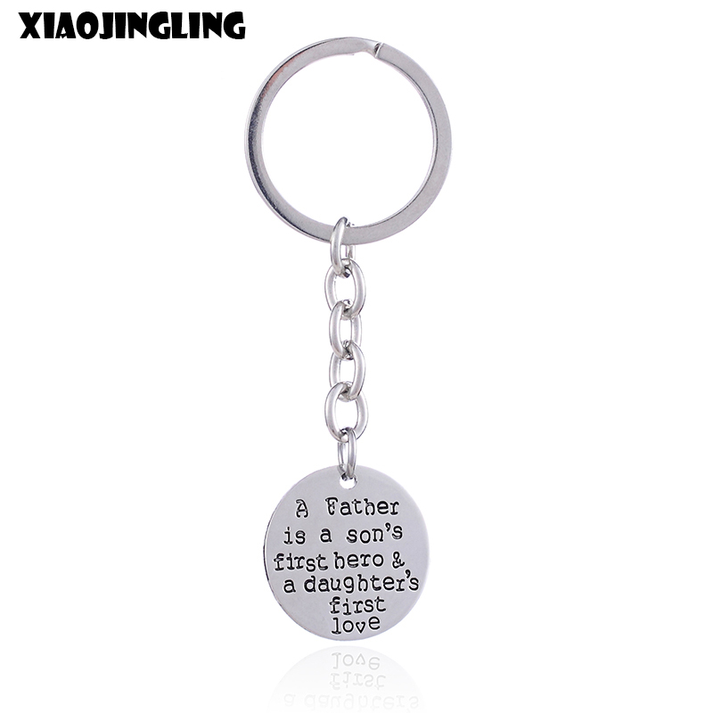 XIAOJINGLING Fashion Keychains A Father Is A Sons First Hero&A Daughters First Love Thanksgiving Father s Day Gift Key Rings