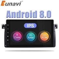 Eunavi Car Multimedia Player GPS Android 8.0 Autoradio For BMW/E46/M3/MG/ZT/Rover 75 Octa Core Rear View Camera Radio USB DVR