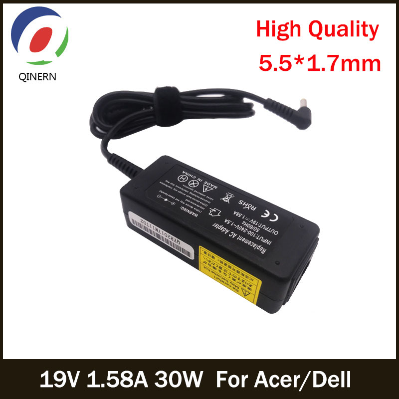 QINERN 19V 1.58A 30W 5.5*1.7mm AC Laptop Charger Adapter For Acer For Dell Inspiron Mini 9 10 12 1010 Portable Power Supply 19v 9 5a 19 5v 9 2a ac adapter tpc ba50 power charger for hp 200 5000 200 5100 200 5200 aio envy 23 1000 23 c000 23 c100 23 c200
