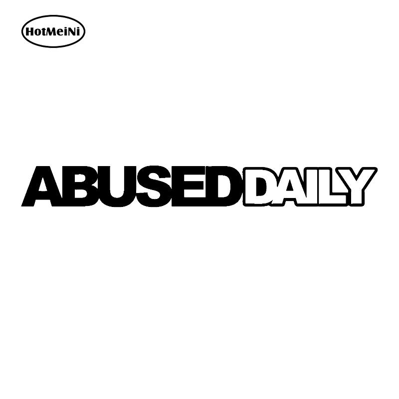HotMeiNi Car Sticker Abused Daily Sticker JDM Slammed Stance Funny Drift Lowered Car Window Decal 18cm