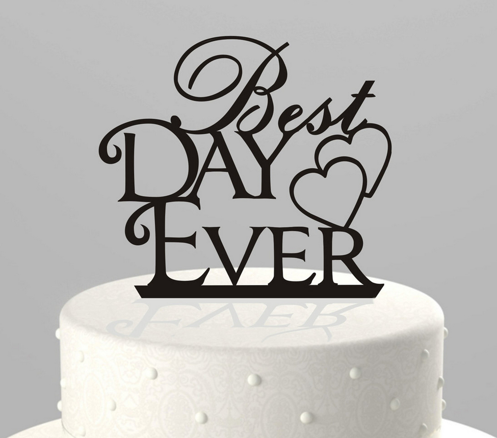 Acrylic Personalized Best Day Ever Wedding Cake Topper With Double ...